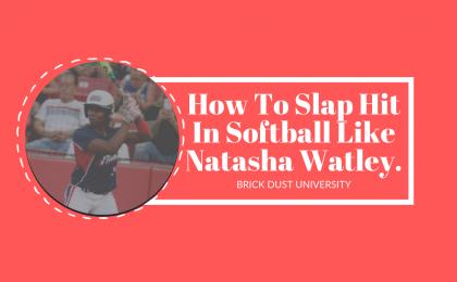 How To Slap Hit In Softball Like Natasha Watley.